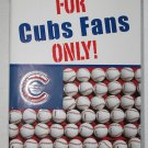 For Cubs Fans Only!: There's No Expiration Date On Dreams