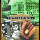 Castro's Curveball by Tim Wendel, fiction