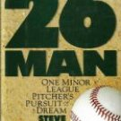 The 26th Man, One Minor League Pitcher's Pursuit of a Dream, Steve Fireovid