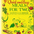 Quick & Easy Meals for Two by Louella G. Shouer  1952 Excellent Condition