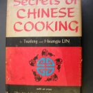The Secrets of Chinese Cooking by Tsuifeng & Hsiangju Lin 1970