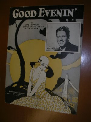 Good Evenin' Vintage Sheet Music 1930 by Rudy Vallee