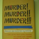 Murder! Murder!! Murder!!! A Mr. & Mrs. North Omnibus by Frances & Richard Lockridge, 1956 BOMC