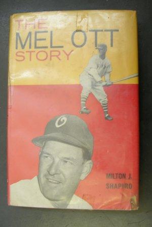 The Mel Ott Story by Milton Shapiro 1959