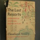 The Last Resorts by Cleveland Amory, 1952 Hardback w/dust jacket