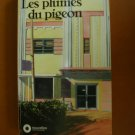 Les Plumes du Pigeon by John Updike