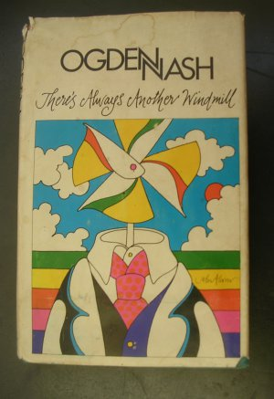There's Always Another Windmill by Ogden Nash First Edition