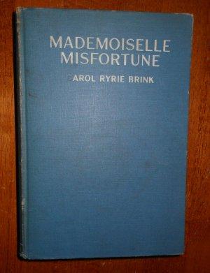 Mademoiselle Misfortune by Carol Ryrie Brink 1936