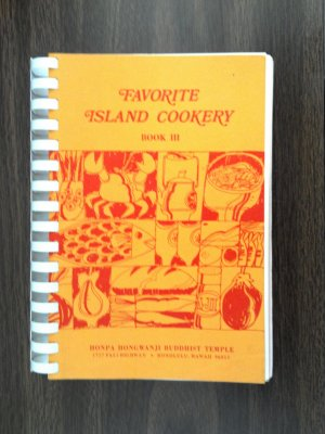Favorite Island Cookery Book III, Honpa Hongwanji Temple Cookbook