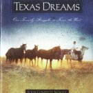 Texas Dreams -- One Family Struggles to Tame the West