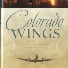 Colorado Wings -- Four Inspirational Love Stories with a Dash of Intrigue