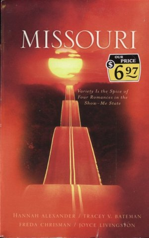 Missouri -- Variety Is the Spice of Four Romances in the Show-Me State