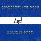 Commonplace Book / Holiday Book