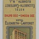 Hotel Elizabeth Carteret NJ Vintage Matchbook Cover