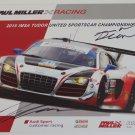 2015 IMSA Autographed Paul Miller Racing Audi Sport R8 Team Hero Card Audi Racing