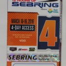 2016 12 Hours of Sebring Raceway Super Ticket IMSA WEC