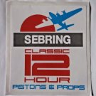 6 Inch HSR Sebring Classic 12 Hour Pistons & Props Sticker