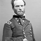 New 8x10 Civil War Photo: William Tecumseh Sherman with Famous Quote