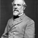 New 8x10 Civil War Photo: General Robert E. Lee with Famous Quote