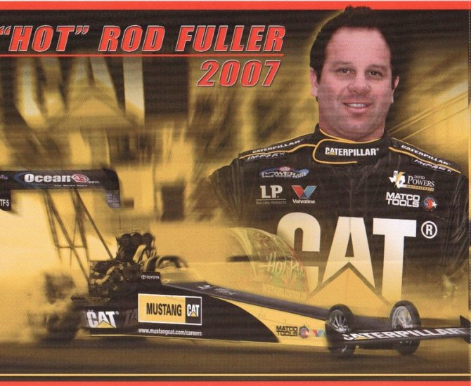 2007 NHRA TF Handout Hot Rod Fuller (Mustang Caterpillar)