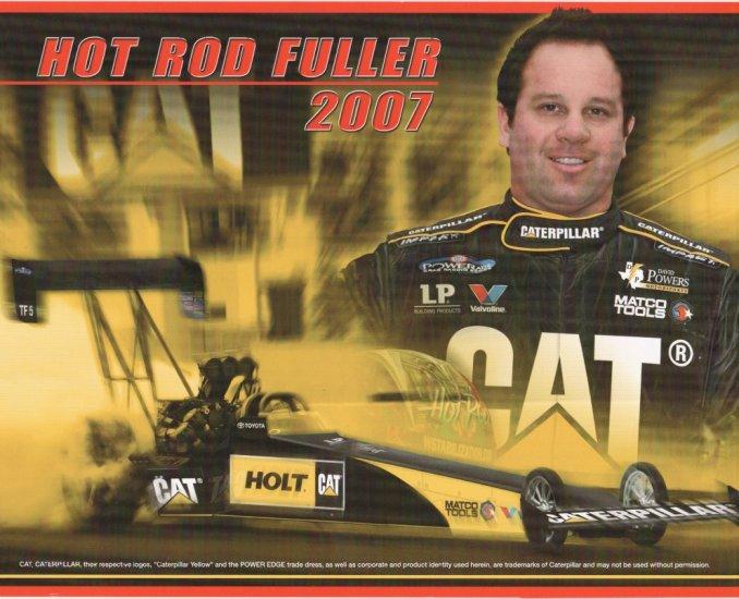 2007 NHRA TF Handout Hot Rod Fuller Holt Caterpillar