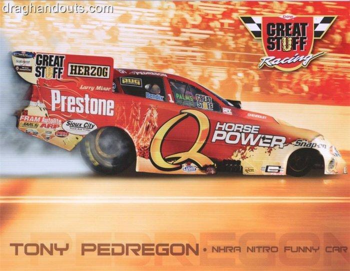 2008 NHRA FC Handout Tony Pedregon (version #2) Great Stuff