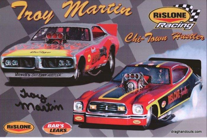 2007 Nostalgia Funny Car Handout Troy Martin Chi-Town Hustler Autographed