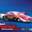 2004 NHRA PS Handout Robert Patrick