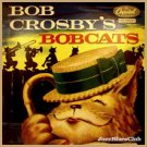 Bob Crosby's Bobcats 4LP 7'' Set
