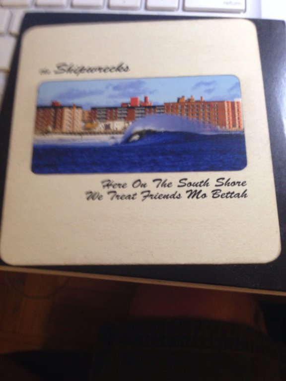 The Shipwrecks- Down On the South Shore We Treat Friends Mo Bettah