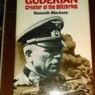 General Heinz Guderian: hardback Creator Of Blitzkrieg WWII Panzer Army Germany