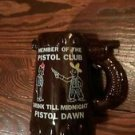 Whistle Mug Member of the Pistol Club  Drink Till Midnight Brown Glazed