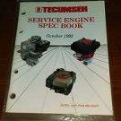 1992 TECUMSEH SERVICE ENGINE SPEC SPECS DEALER BOOK SPECIFICATIONS INFORMATION