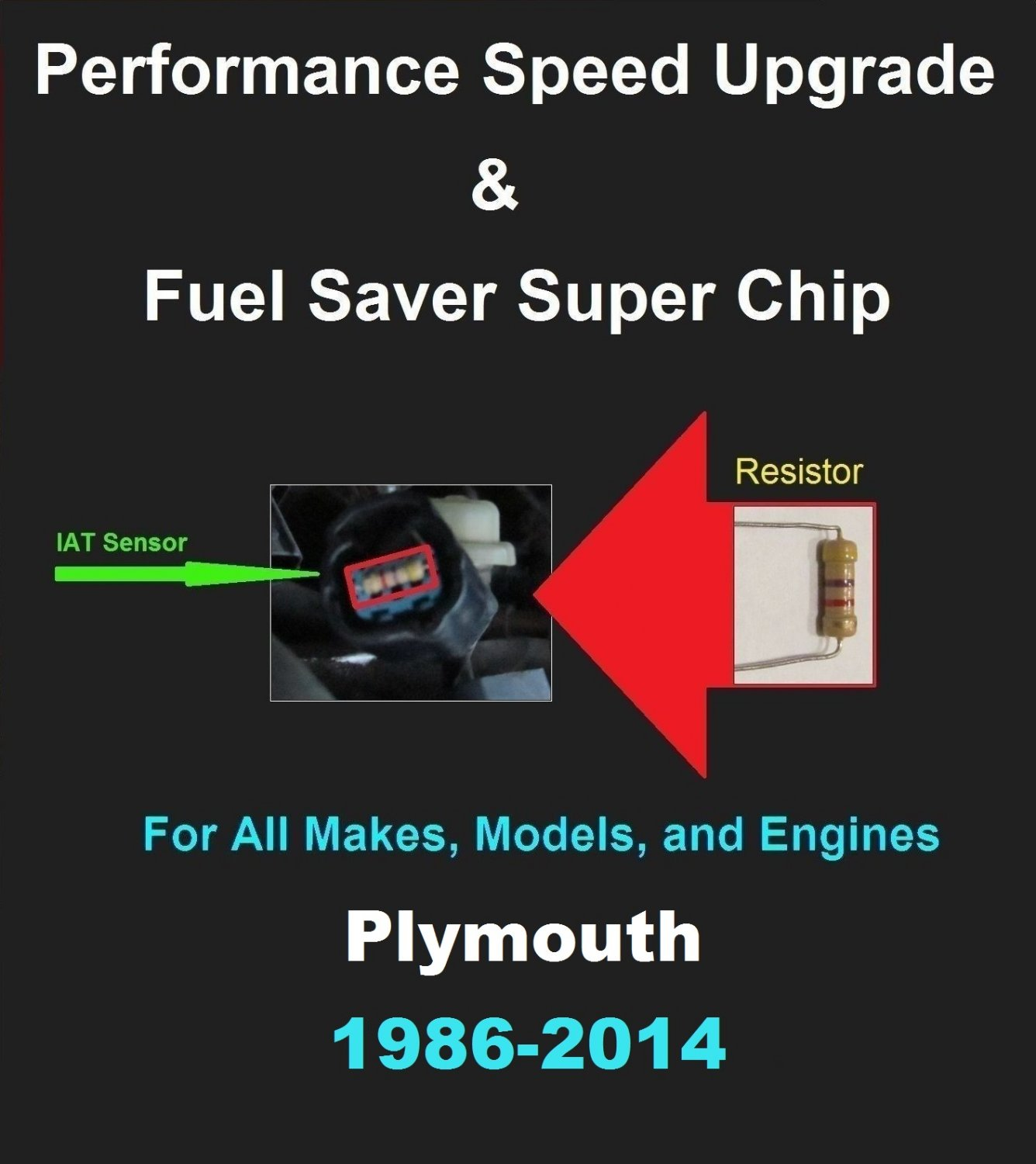 Plymouth Performance IAT Sensor Resistor Chip Mod Increase MPG HP Speed Power Super Fuel Gas Saver