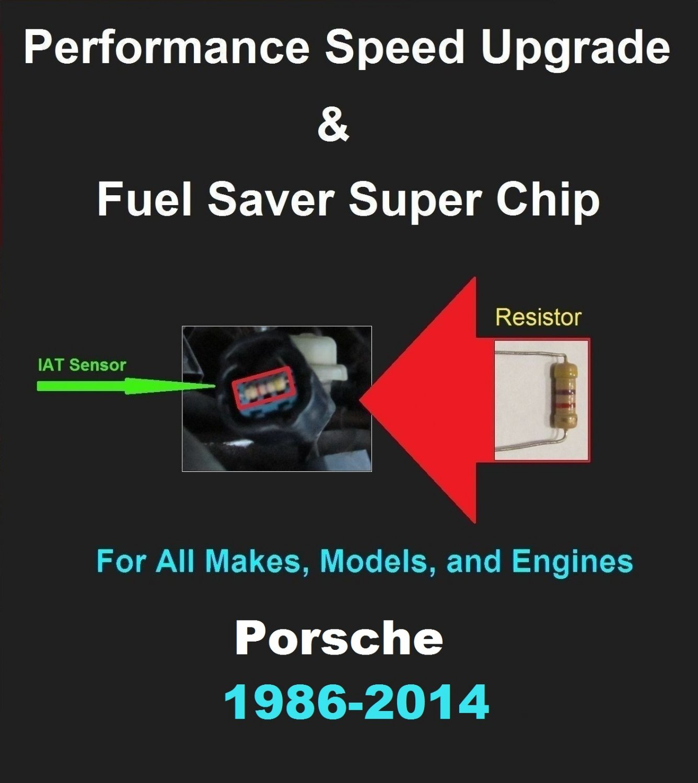 Porsche Performance IAT Sensor Resistor Chip Mod Increase MPG HP Speed Power Super Fuel Gas Saver