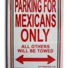 """Mexico 8"""""""" x 12"""""""" Metal Parking Sign"""