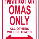 Grandmas (Omas) Metal Parking Sign