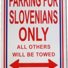 "Slovenia - 12"""" x 18"""" Plastic Parking Sign"