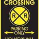 Railroad Crossing Parking Sign
