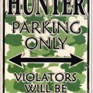 Hunters Parking Sign