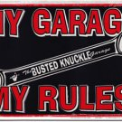 My Garage My Rules Parking Sign