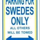 """Sweden - 8"""""""" x 12"""""""" Metal Parking Sign"""