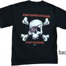 What Happens on Board Stays on Board Cotton T-Shirt (L)
