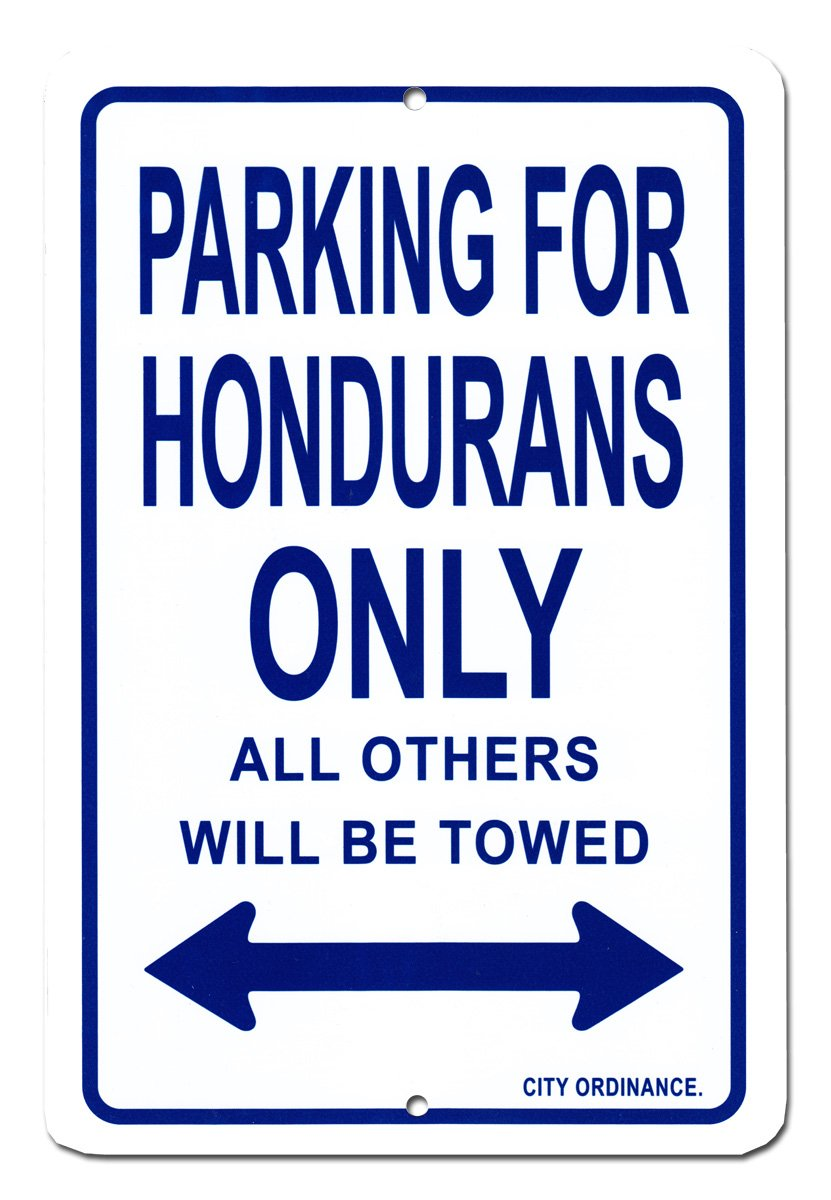 "Honduras - 8""""x12"""" Metal Parking Sign"