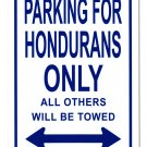 "Honduras - 8""""x12"""" Metal Parking Sign"