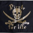 "Pirate for Life (Gold) - 12""X18"" Nylon Flag"
