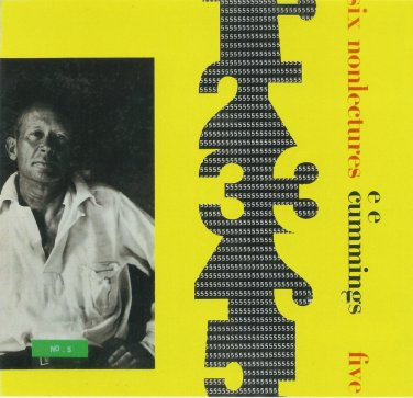 e e cummings six nonlectures on CD five i & now & him ee e.e