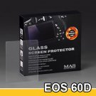 MAS Optical Glass Screen Protector for Canon EOS 60D LCD Protection