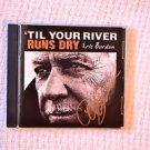 "ERIC BURDON of The ANIMALS Signed Autograph  ""Til Your River Runs Dry"" CD w/COA"