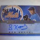 BOB KEPPEL 2002 Bowman Draft Picks Prospects Signs of Future Auto Graph #SOF-BK